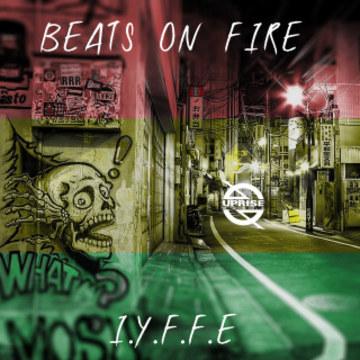 I.Y.F.F.E - Beats On Fire Feat. Krime Fyter (Original Mix) (Lars Knacken remix) Artwork