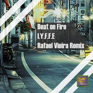 I.Y.F.F.E - Beats On Fire Feat. Krime Fyter (Original Mix) (Rafael Vieira remix) Artwork