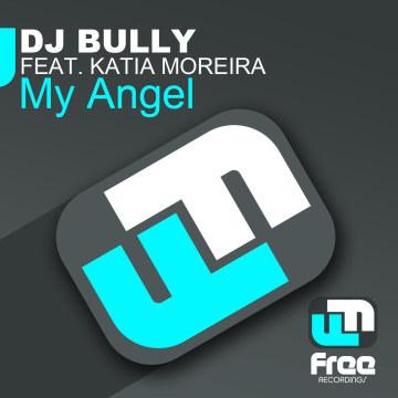 DJ Bully - My Angel ft. Katia Moreira Artwork