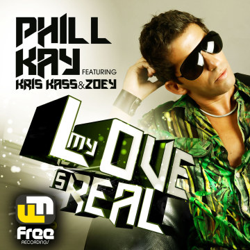 Phill Kay - My Love Is Real ft. Kris Kass & Zoey Artwork
