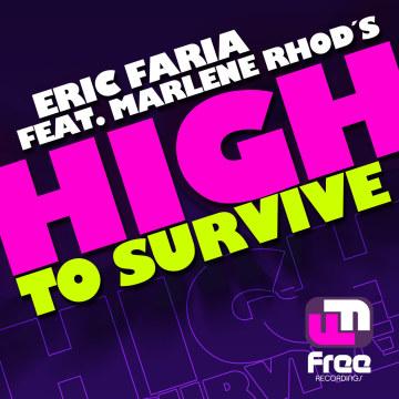 Eric Faria - High To Survive ft. Marlene Rhod's Artwork