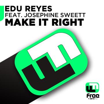 Edu Reyes - Make it Right ft. Josephine Sweett Artwork