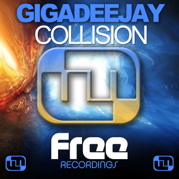 GigaDeejay - Collision Artwork