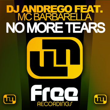 DJ Andrego - No More Tears ft. MC Barbarella Artwork