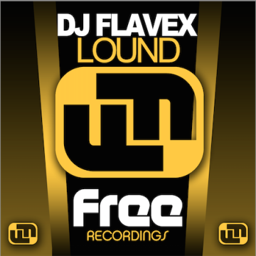 DJ Flavex - Lound Artwork