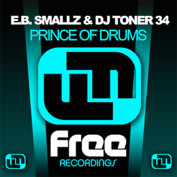 E.B. Smallz & DJ Toner 34 - Prince of Drums Artwork