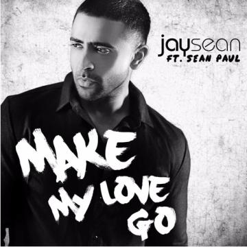 Jay Sean - Make My Love Go ft. Sean Paul Artwork