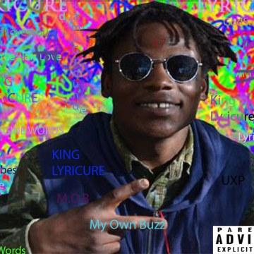 KIng Lyricure - My Own Buzz Artwork