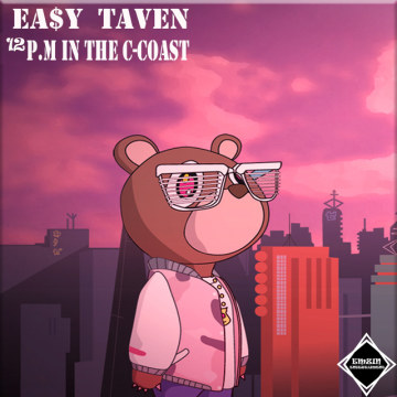 EA$Y TAVEN - 12 P.M In The C-Coast (prod by Wallkoss & Classixs Beats) Artwork