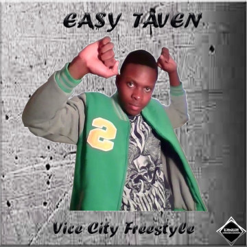 EA$Y TAVEN - Jay Rock x Kendrick Lamar - Vice City Freestyle By EA$Y TAVEN Artwork