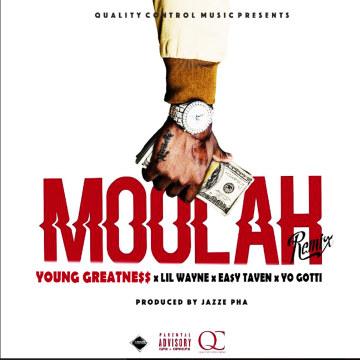 EA$Y TAVEN - Young Greatness - Moolah Remix ft Lil Wayne x EA$Y TAVEN x Yo Gotti Artwork