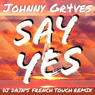 Johnny Gr4ves - Say Yes (prod. Konrad OldMoney) (DJ Dain remix) Artwork