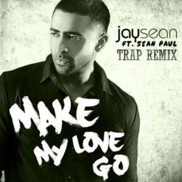 Jay Sean - Make My Love Go ft. Sean Paul (Chained Thrills remix) Artwork