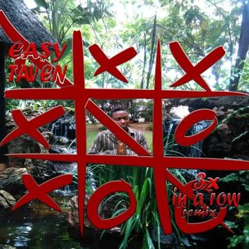 EA$Y TAVEN - 3x In A Row Remix Artwork