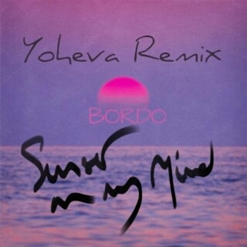 Bordo - Sunset On My Mind (yoheva remix) Artwork