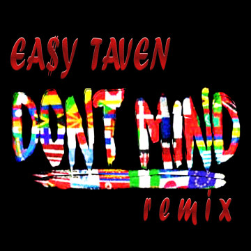 EA$Y TAVEN - EA$Y TAVEN - Don't Mind Remix Artwork