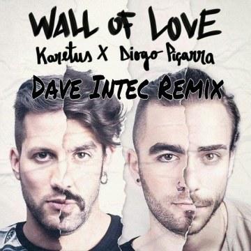 Karetus - Wall of Love ft. Diogo Piçarra (DaveIntec remix) Artwork