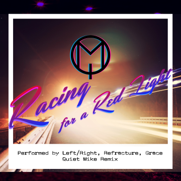 Left/Right, Refracture, Grace - Left/Right, Refracture, Grace - Racing For A Red Light (Quiet Mike remix) Artwork