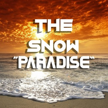 THE SNOW - Paradise (Original Mix) Artwork