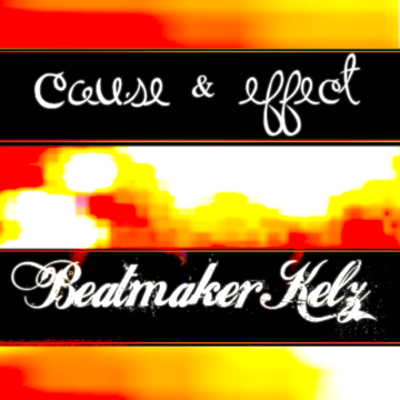 BeatmakerKelz - Cause & Effect (Fireworks) Artwork
