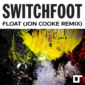 Switchfoot - Float (Jon Cooke remix) Artwork