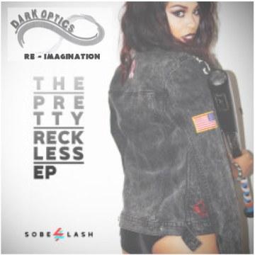 SoBE LASH - The Pretty Reckless (Dark Optics remix) Artwork