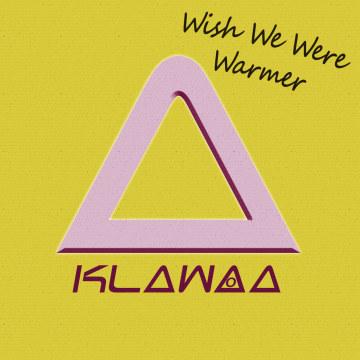 KLAWAA - Wish We Were Warmer Artwork