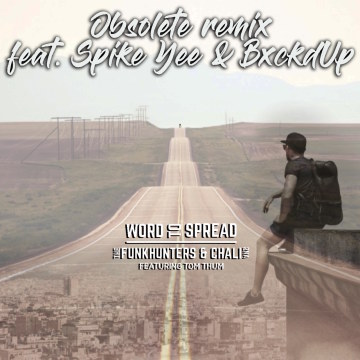 The Funk Hunters & Chali 2na - WORD TO SPREAD feat. Tom Thum (Obsolete remix) Artwork