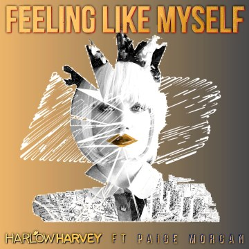 Harlow Harvey - Feeling Like Myself Feat. Paige Morgan (Matthew Bartoloni remix) Artwork