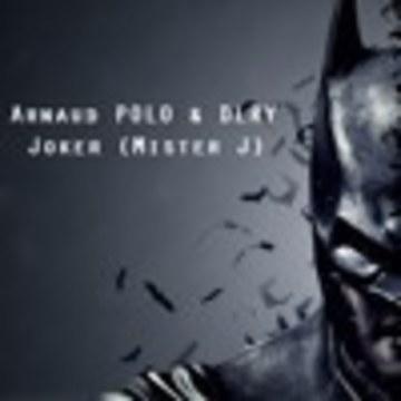 Arnaud POLO - Arnaud POLO & DLRY - Joker (Mister J)FREEDOWNLOAD Artwork
