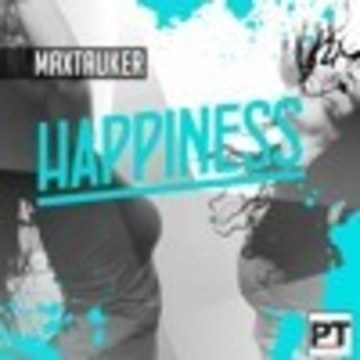 MaxTauker - Happiness  ( Original Mix ) Artwork