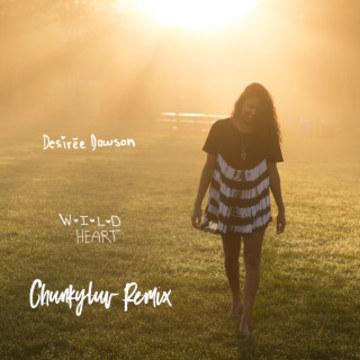 Desirée Dawson - Wild Heart (Chunkyluv remix) Artwork