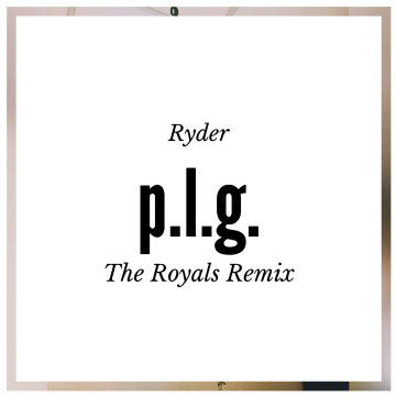 RYDER - Pretty Little Gangster (The Royals remix) Artwork