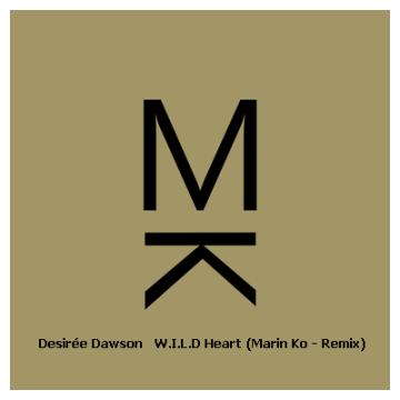 Desirée Dawson - Wild Heart (Marin Ko remix) Artwork