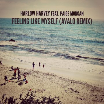 Harlow Harvey - Feeling Like Myself Feat. Paige Morgan (AVALO remix) Artwork