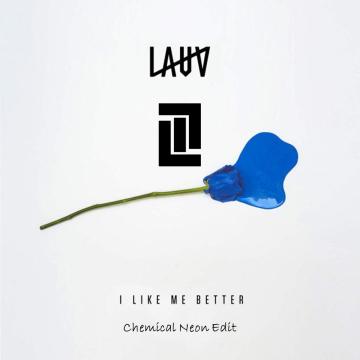 Lauv - I Like Me Better (Chemical Neon remix) Artwork