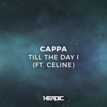 CVPPA - Till the day I (ft.Celine) Artwork