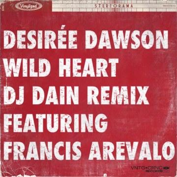 Desirée Dawson - Wild Heart (DJ Dain remix) Artwork