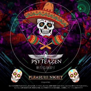 Psyteazen - Pleasure night (Original Mix) Artwork