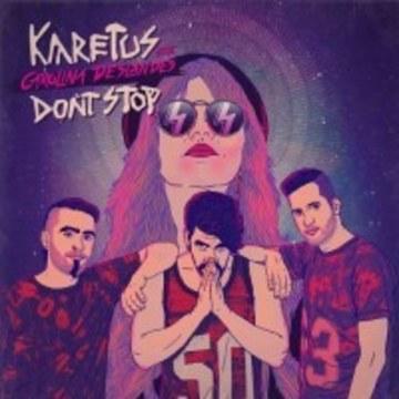 Karetus - Don't Stop feat. Carolina Deslandes (Awoke The Moths remix) Artwork