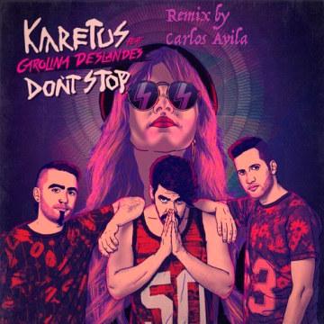 Karetus - Don't Stop feat. Carolina Deslandes (Carlos Avila remix) Artwork