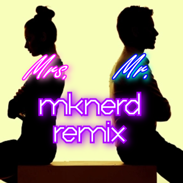 Ben Phipps - Mrs. Mr. Feat. Lizzy Land (MKNerd remix) Artwork