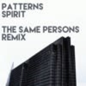 Patterns - Spirit (The Same Persons Remix) Artwork