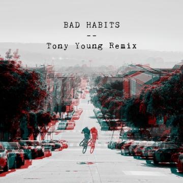 Ruben Young & Classified - Bad Habits (Tony Young remix) Artwork