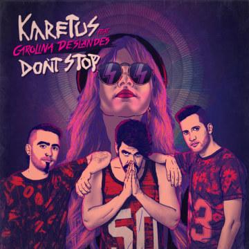 Karetus - Don't Stop feat. Carolina Deslandes (MERKO remix) Artwork