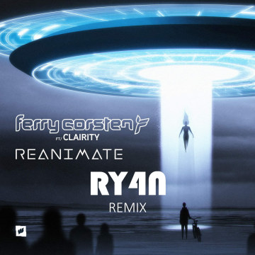 Ferry Corsten - Reanimate feat. Clairity (RY4N remix) Artwork