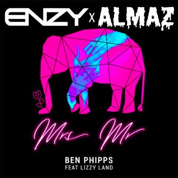 Ben Phipps - Mrs. Mr. Feat. Lizzy Land (ENZY x ALMAZ remix) Artwork