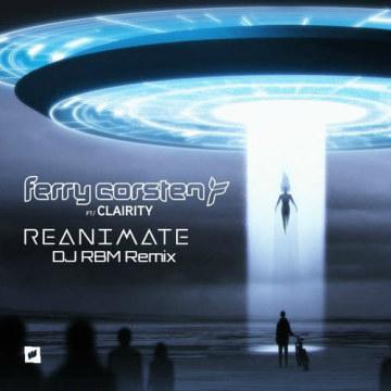 Ferry Corsten - Reanimate feat. Clairity (RBM remix) Artwork