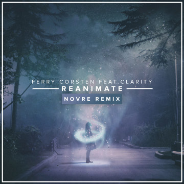 Ferry Corsten - Reanimate feat. Clairity (Novre remix) Artwork