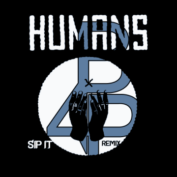 Humans - Sip It (Brian for President remix) Artwork